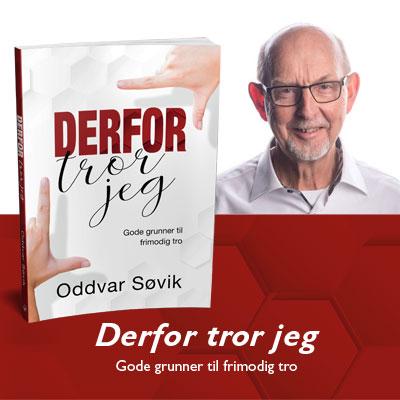 Derfor tror jeg av Oddvar Søvik