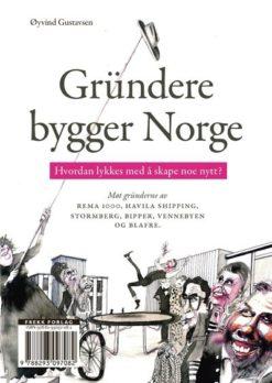 Gründere bygger Norge av Øyvind Gustavsen